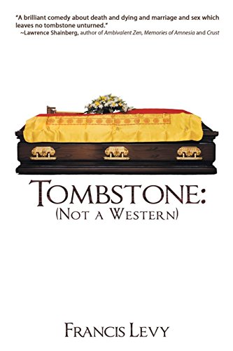 Tombstone Names Humorous - Tombstone: Not a