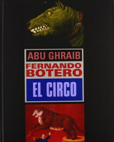 Descargar Libro Botero: Abu Ghraib-el Circo Fernando Botero
