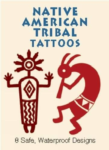 American Tattoos Native (Native American Tribal Tattoos (Dover Tattoos))