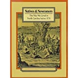 Natives and Newcomers, Elizabeth Fenn and Peter H. Wood, 0807815497
