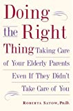 img - for Doing the Right Thing by Roberta Satow (2005-03-17) book / textbook / text book