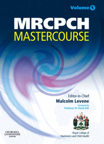 MRCPCH MasterCourse: Volume 1 with DVD and website access, 1e (MRCPCH Study Guides) (Vol. 1)