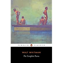 Walt Whitman: The Complete Poems