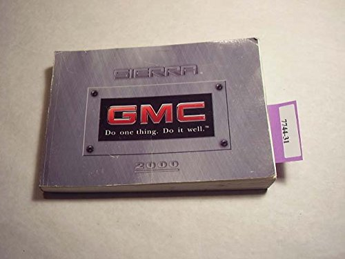 Gmc Sierra Owners Manual - 2000 GMC Sierra Owners Manual