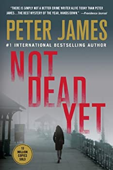 Not Dead Yet 0312642849 Book Cover