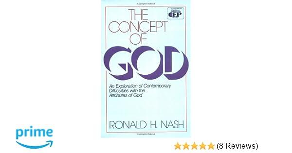 Concept of God, The: Ronald H. Nash: 9780310451419: Amazon.com: Books
