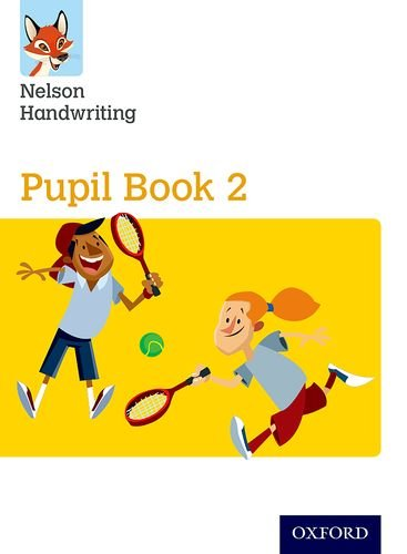 Nelson Handwriting: Year 2/Primary 3: Pupil Book 2: Year 2/Primary 3