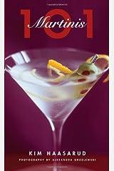 101 Martinis Hardcover