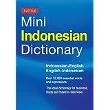 Tuttle Mini Indonesian Dictionary: Indonesian-English / English-Indonesian (Tuttle Mini Dictiona)