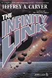 The Infinity Link, Jeffrey A. Carver, 0812533275