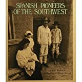 Spanish Pioneers of the Southwest, Joan Anderson, 0525672648