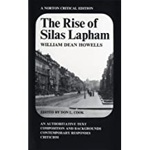 The Rise of Silas Lapham (Norton Critical Editions)