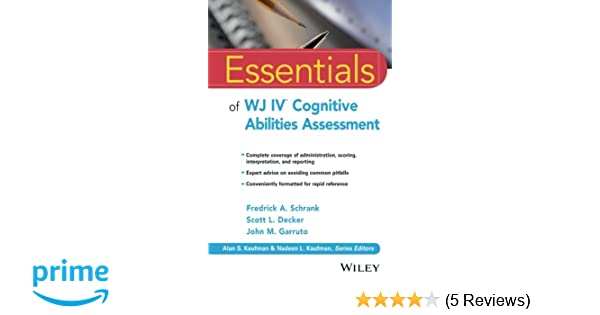 Amazon Com Essentials Of Wj Iv Cognitive Abilities Assessment