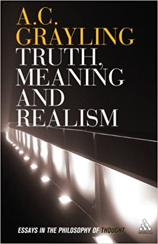 com truth meaning and realism essays in the philosophy com truth meaning and realism essays in the philosophy of thought 9781847061546 a c grayling books