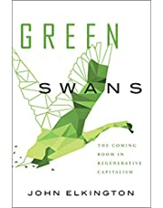 Green Swans: The Coming Boom in Regenerative Capitalism