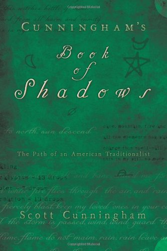 (Cunningham's Book of Shadows: The Path of An American Traditionalist)