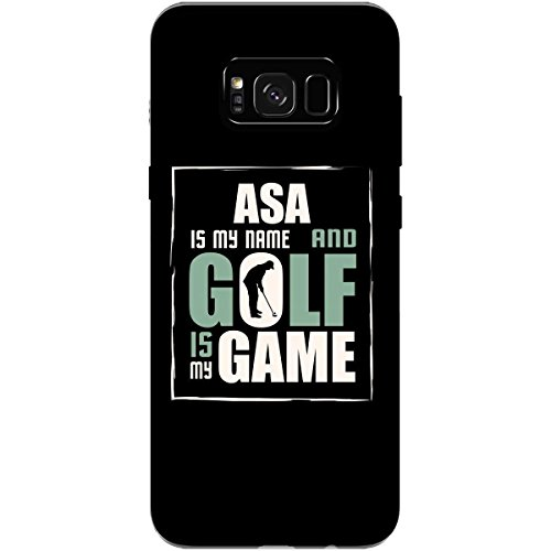 ASA My Name Golf My Game Father's Day Golfing - Phone Case Fits Samsung S8+ Black