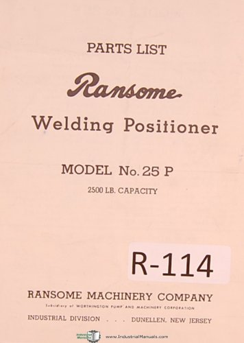 Ransome No. 25P Welding Positioner Operation Instructions & Parts List Manual