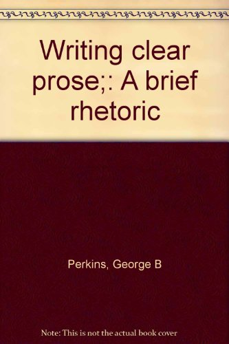 Writing clear prose;: A brief ()
