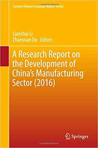 A Research Report on the Development of China's Manufacturing Sector (2016) (Current Chinese Economic Report Series)