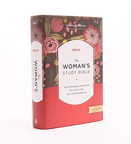 The NKJV, Woman's Study Bible, Hardcover, Red Letter, Full-Color: Receiving God's Truth for Balance, Hope, and Transformation
