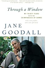 Through a Window: My Thirty Years with the Chimpanzees of Gombe