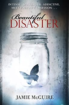 Beautiful Disaster: A Novel by [McGuire, Jamie]
