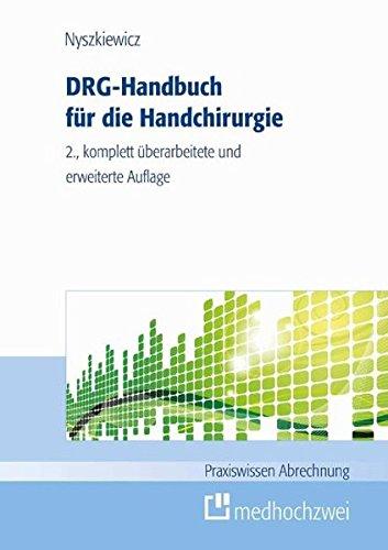 DRG-Handbuch Handchirurgie (Praxiswissen Abrechnung)