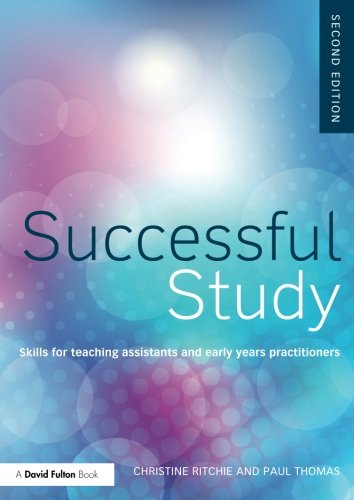 Foundation Degree Texts 3 pack: Successful Study: Skills for teaching assistants and early years practitioners (Volume 2