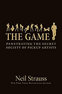 The Game: Penetrating the Secret Society of Pickup Artists (0060554738)   Amazon Products