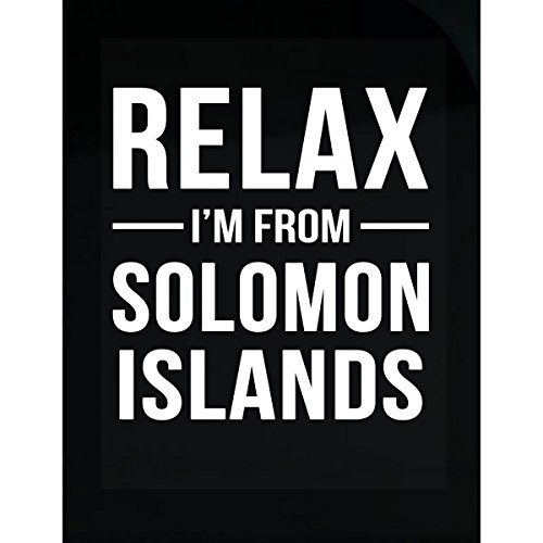 - Inked Creatively Relax I'm from Solomon Islands Country Sticker