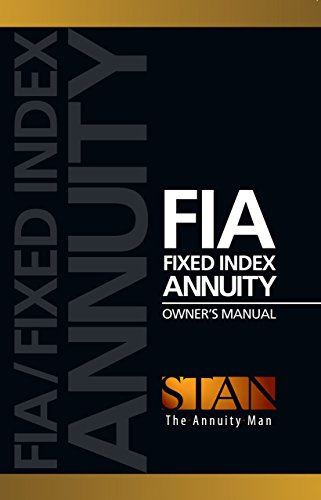 Fia Fixed Index Annuity Owner S Manual