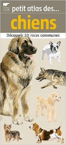 Livre gratuits Petit atlas des chiens : Découvrir 50 races communes pdf ebook