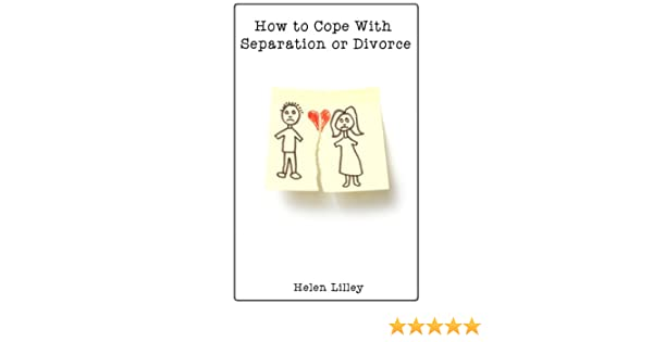 How To Cope With Separation And Divorce