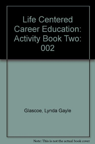 Life Centered Career Education: Activity Book Two by Lynda Gayle Glascoe (1986-03-02)