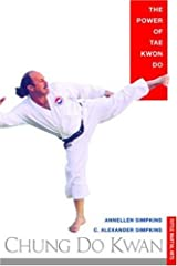 Chung Do Kwan (Tuttle Martial Arts) by C. Alexander Simpkins (2002-10-15) Paperback