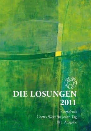 Die Losungen 2011: Die Losungen für Deutschland/Grossdruck-Geschenkausgabe