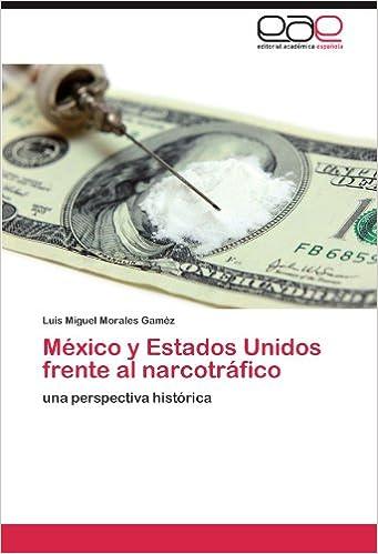 Ebook Descargar Libros Gratis Mexico Y Estados Unidos Frente Al Narcotrafico Cuentos Infantiles Epub