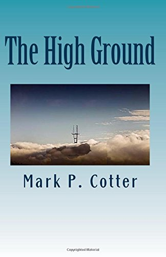Read Online The High Ground: A Tale of Terror in San Francisco PDF