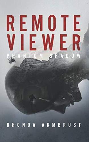 - Remote Viewer Phantom Shadow: A Paranormal Thriller