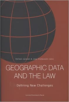 Geographic Data and the Law: Defining New Challenges