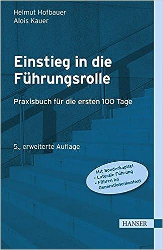 Cover des Buchs: Einstieg in die Führungsrolle: Praxisbuch für die ersten 100 Tage