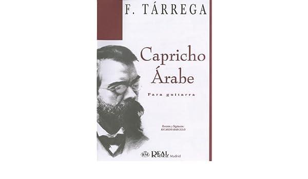 Francisco Tarrega: Capricho Árabe para Guitarra Sheet: Amazon.es ...