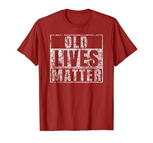 Old Lives Matter Shirt Funny 60th Birthday Gift Men Dad Gag