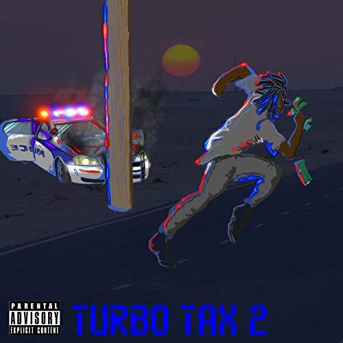 Turbo Tax 2: KillSwitch Returns [Explicit] (Amazon Turbotax)