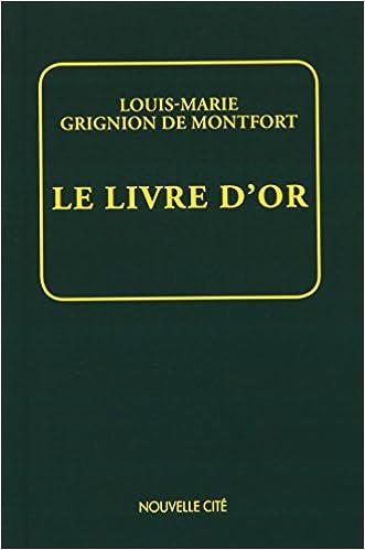 Le Livre D Or Les Grands Textes Et La Voie Spirituelle