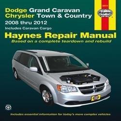 Haynes : Dodge Grand Caravan/Chrysler Town & Country 2008 Thru 2012: Includes Caravan Cargo (Paperback)--by Haynes Manuals [2013 Edition]