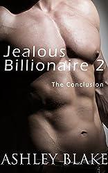 Jealous Billionaire 2:  The Conclusion