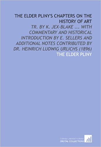 Pliny on Art and Society: The Elder Plinys Chapters On The History Of Art