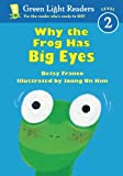 Why the Frog Has Big Eyes, Betsy Franco, 0613646185